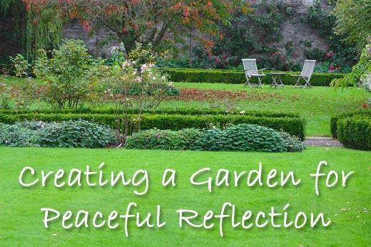 Create a Garden for Peaceful Reflection