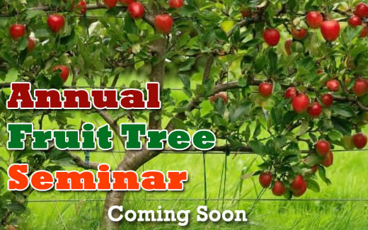 Fruit Tree Seminar Coming Soon