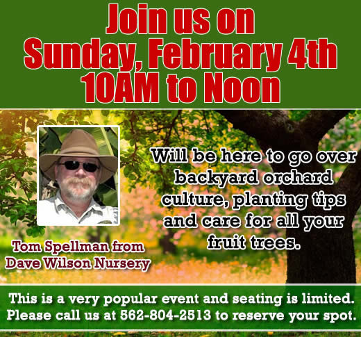 Fruit Tree Seminar Feb. 4 - seating limited call 562-804-2513 to reserve